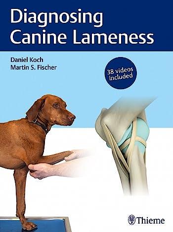 Portada del libro 9783132432833 Diagnosing Canine Lameness