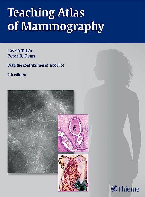 Portada del libro 9783136408049 Teaching Atlas of Mammography