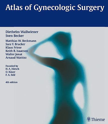 Portada del libro 9783136507049 Atlas of Gynecologic Surgery