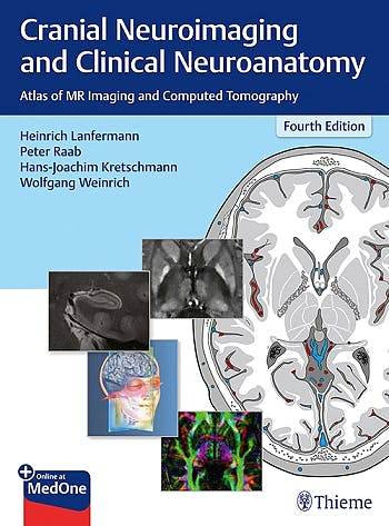 Portada del libro 9783136726044 Cranial Neuroimaging and Clinical Neuroanatomy. Atlas of MR Imaging and Computed Tomography