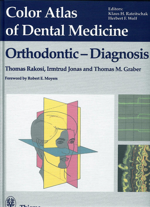 Portada del libro 9783137820017 Color Atlas of Dental Medicine. Orthodontic-Diagnosis
