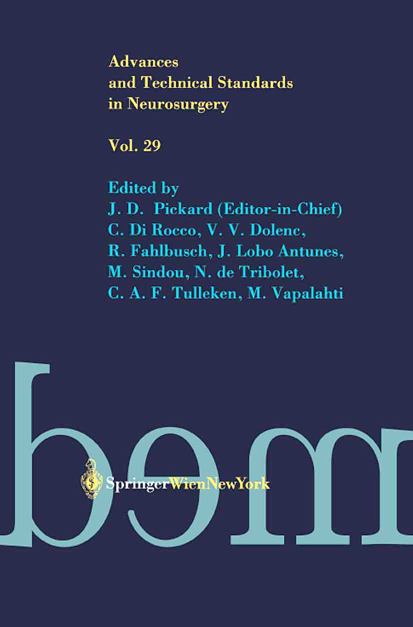 Portada del libro 9783211140277 Advances and Technical Standards in Neurosurgery, Vol. 29 (Hardcover)