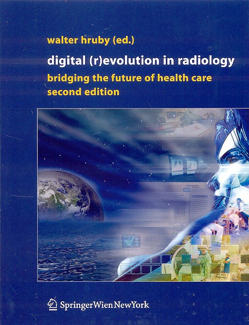 Portada del libro 9783211208151 Digital (R)evolution in Radiology