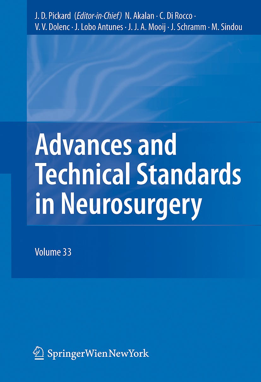 Portada del libro 9783211722824 Advances and Technical Standards in Neurosurgery, Vol. 33