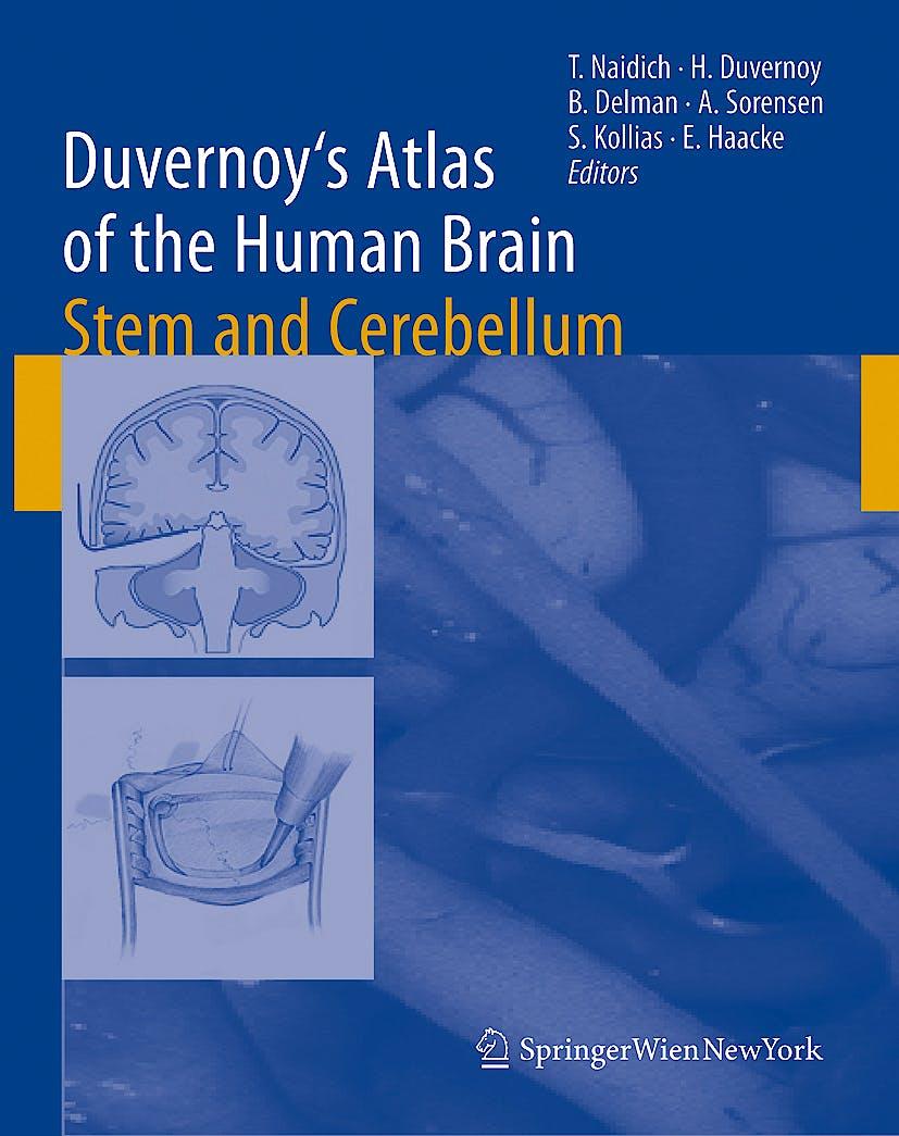 Portada del libro 9783211739709 Duvernoy's Atlas of the Human Brain Stem and Cerebellum