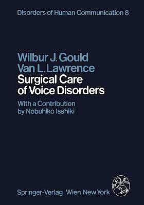 Portada del libro 9783211817773 Surgical Care of Voice Disorders