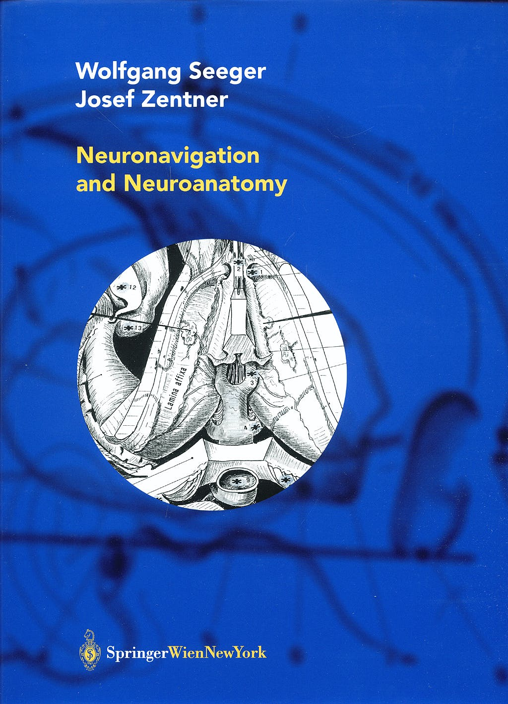 Portada del libro 9783211837412 Neuronavigation and Neuroanatomy