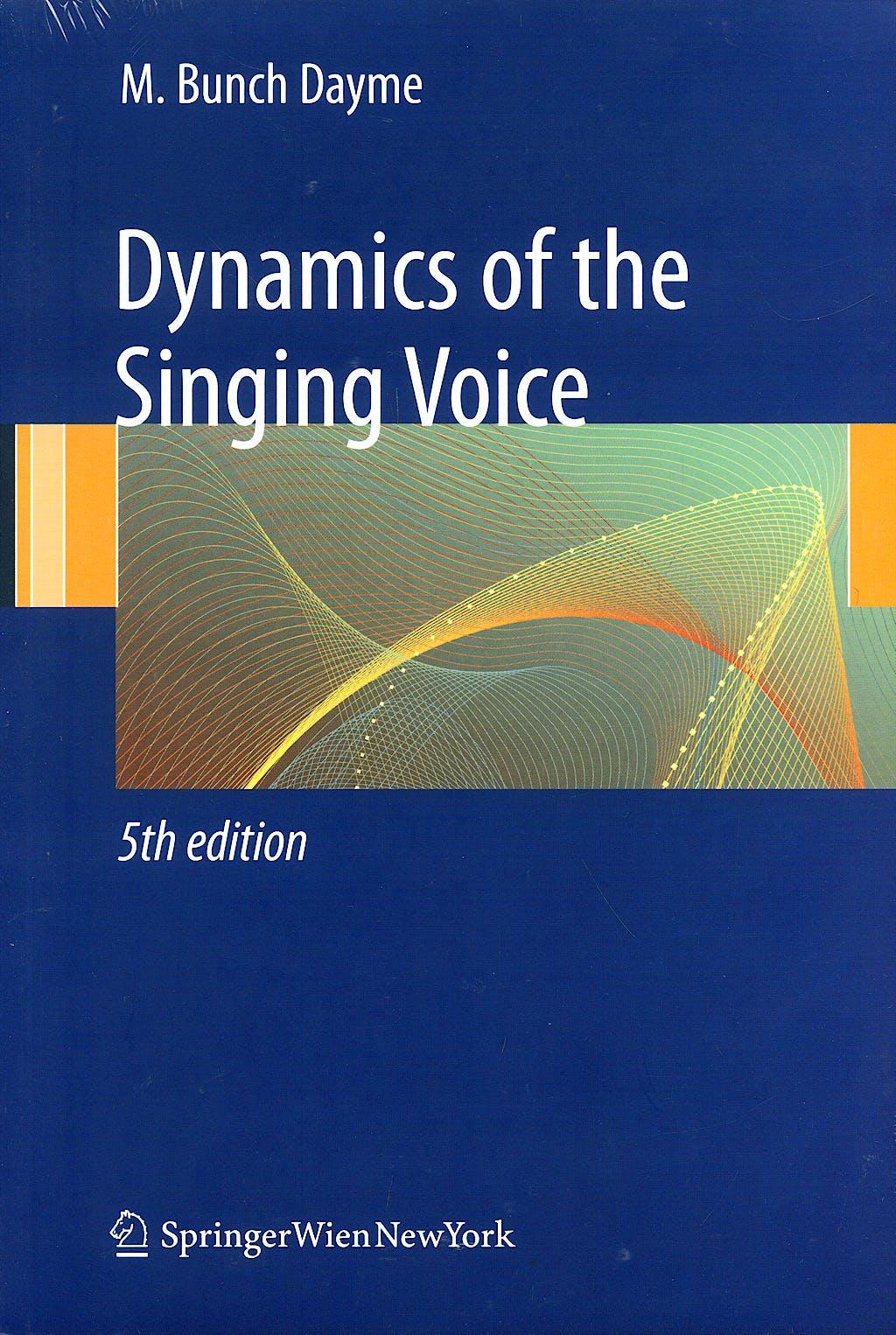 Portada del libro 9783211887288 Dynamics of the Singing Voice