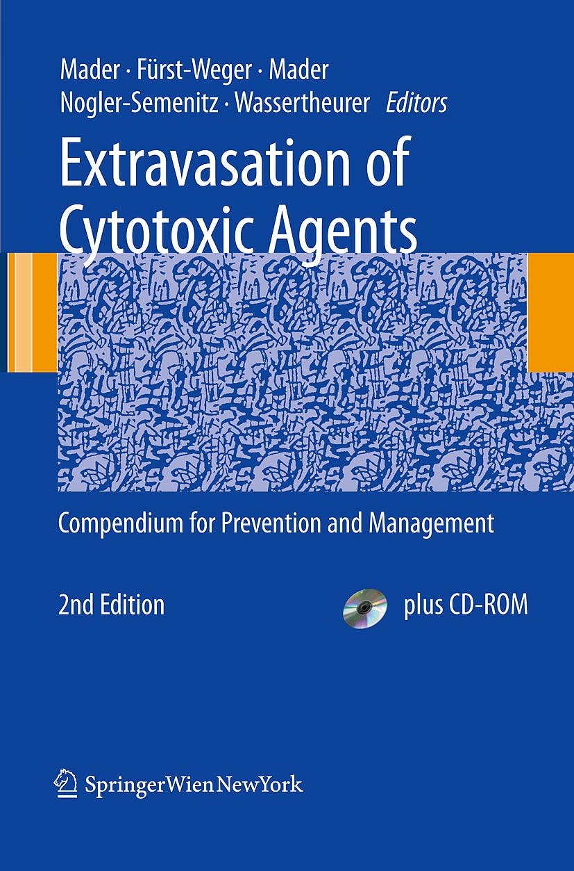 Portada del libro 9783211888896 Extravasation of Cytotoxic Agents. Compendium for Prevention and Management + Cd-Rom