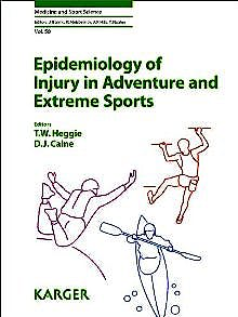 Portada del libro 9783318021646 Epidemiology of Injury in Adventure and Extreme Sports (Medicine and Sport Science, Vol. 58)