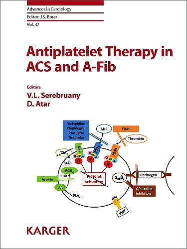 Portada del libro 9783318021684 Antiplatelet Therapy in Acs and A-Fib (Advances in Cardiology, Vol. 47)
