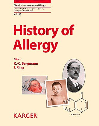 Portada del libro 9783318021943 History of Allergy (Chemical Immunology and Allergy, Vol. 100)