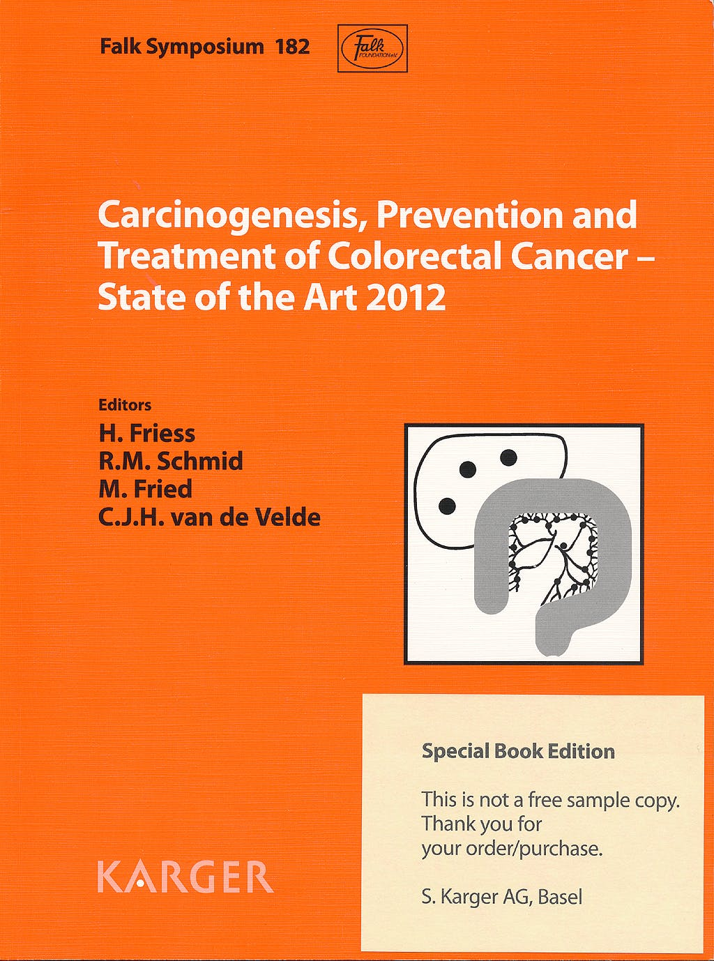 "Portada del libro 9783318022131 Carcinogenesis, Prevention and Treatment of Colorectal Cancer - State of the Art 2012. Falk Symposium 182, Munich, February 2012 - Reprint of ""Digesti"