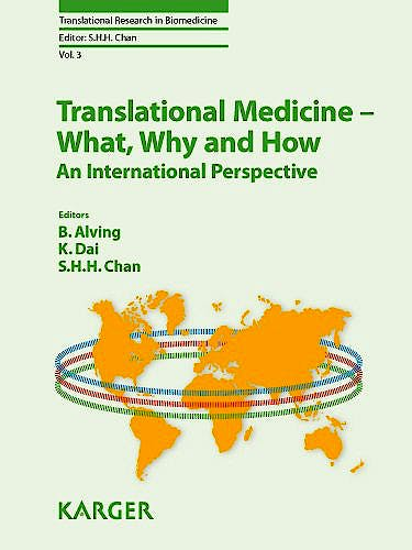 Portada del libro 9783318022841 Translational Medicine - What, Why and How: An International Perspective (Translational Research in Biomedicine,  Vol. 3)