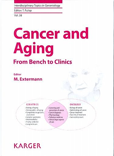 Portada del libro 9783318023060 Cancer and Aging. from Bench to Clinics (Interdisciplinary Topics in Gerontology,  Vol. 38)