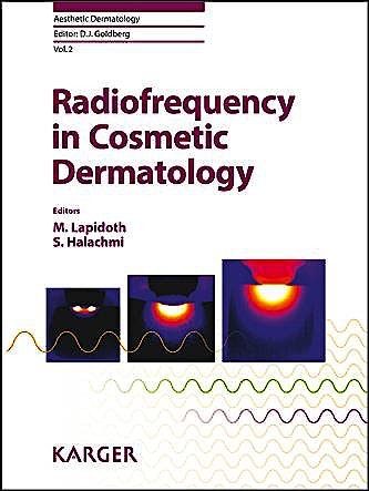 Portada del libro 9783318023169 Radiofrequency in Cosmetic Dermatology (Aesthetic Dermatology, Vol. 2)