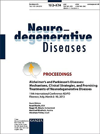 Portada del libro 9783318025118 Neurodegenerative Diseases 2014, Vol. 13, No. 2-3. Proceedings: Alzheimer's and Parkinson's Diseases: Mechanisms, Clinical Strategies, and Promising…
