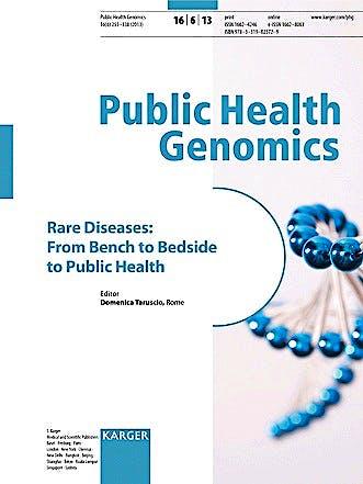 Portada del libro 9783318025729 Rare Diseases: From Bench to Bedside to Public Health. Public Health Genomics 2013, Vol. 16, No. 6