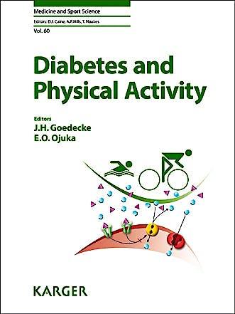 Portada del libro 9783318025767 Diabetes and Physical Activity (Medicine and Sport Science, Vol. 60)