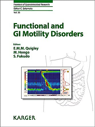 Portada del libro 9783318025781 Functional and Gi Motility Disorders. Frontiers of Gastrointestinal Research, Vol. 33