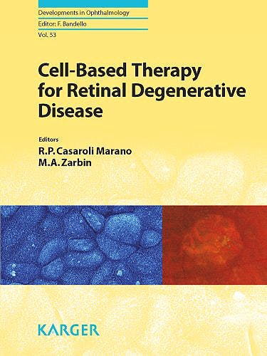 Portada del libro 9783318025842 Cell-Based Therapy for Retinal Degenerative Disease (Developments in Ophthalmology, Vol. 53)