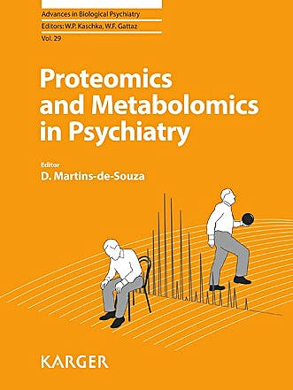 Portada del libro 9783318025996 Proteomics and Metabolomics in Psychiatry (Advances in Biological Psychiatry, Vol. 29)