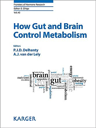 Portada del libro 9783318026382 How Gut and Brain Control Metabolism (Frontiers of Hormone Research, Vol. 42)