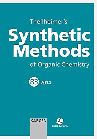Portada del libro 9783318026542 Theilheimer's Synthetic Methods of Organic Chemistry, Vol. 83