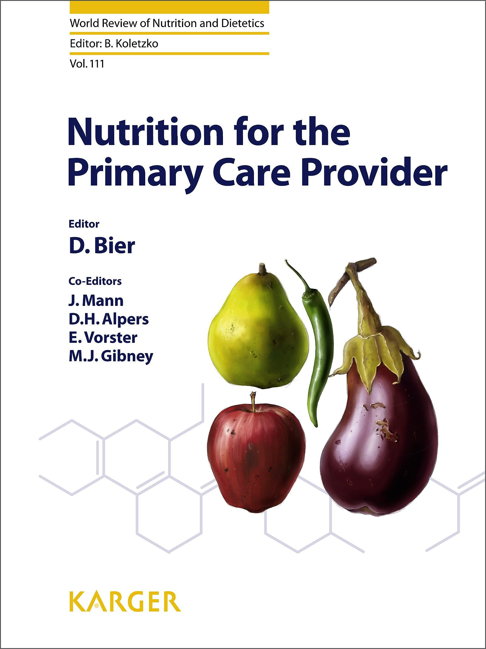 Portada del libro 9783318026665 Nutrition for the Primary Care Provider (World Review of Nutrition and Dietetics, Vol. 111)