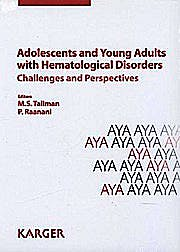 Portada del libro 9783318027181 Adolescents and Young Adults with Hematological Disorders. Challenges and Perspectives