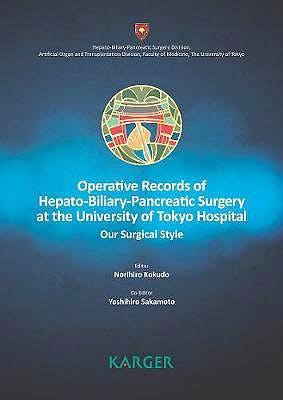 Portada del libro 9783318063530 Operative Records of Hepato-Biliary-Pancreatic Surgery at the University of Tokyo Hospital. Our Surgical Style.