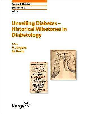 Portada del libro 9783318067330 Unveiling Diabetes. Historical Milestones in Diabetology (Frontiers in Diabetes, Vol. 29)