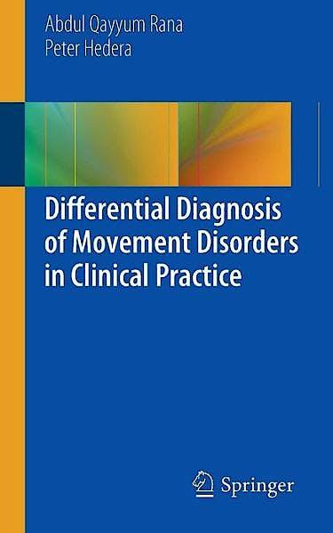 Portada del libro 9783319016061 Differential Diagnosis of Movement Disorders in Clinical Practice