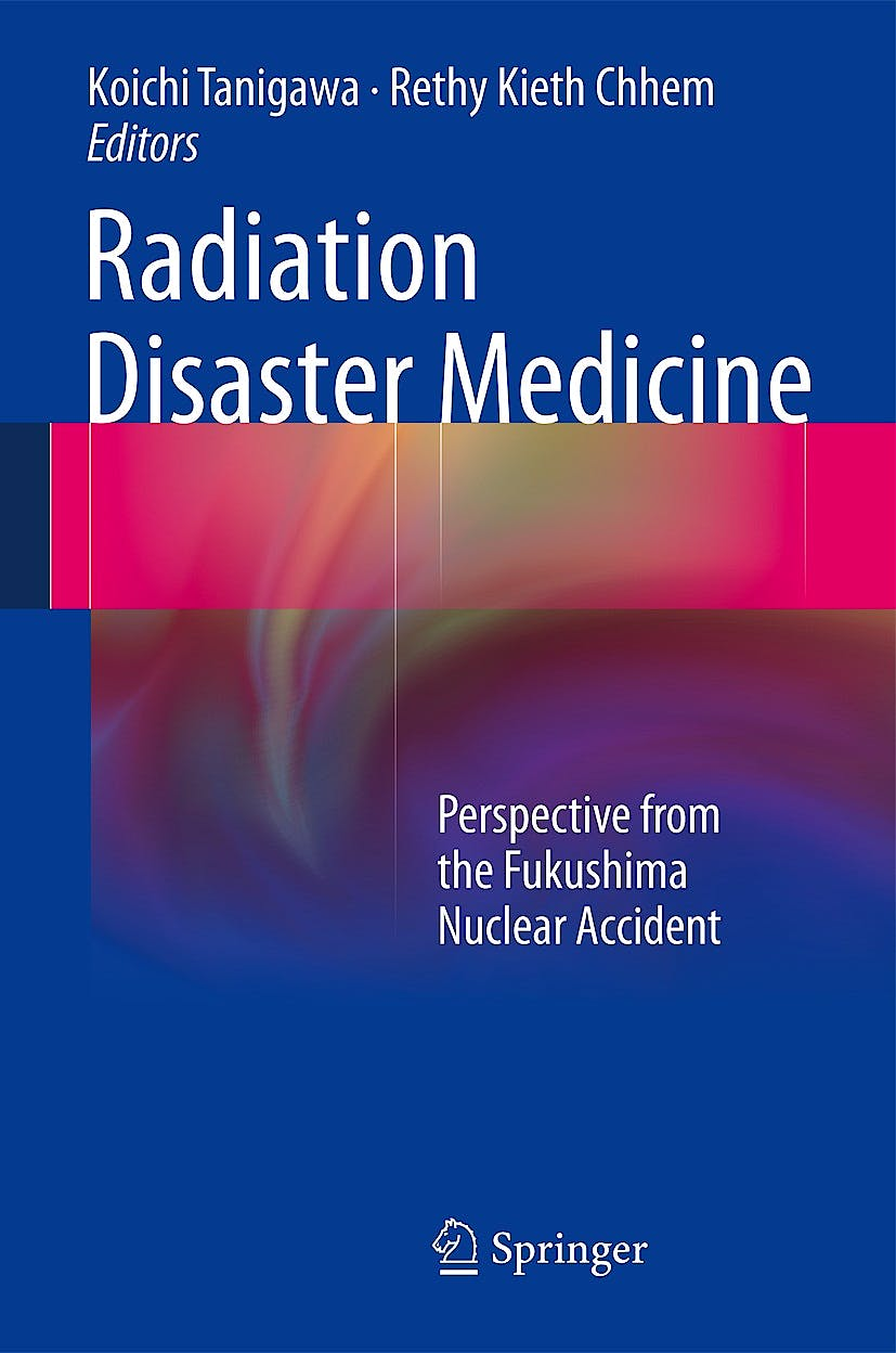 Portada del libro 9783319022154 Radiation Disaster Medicine. Perspective from the Fukushima Nuclear Accident