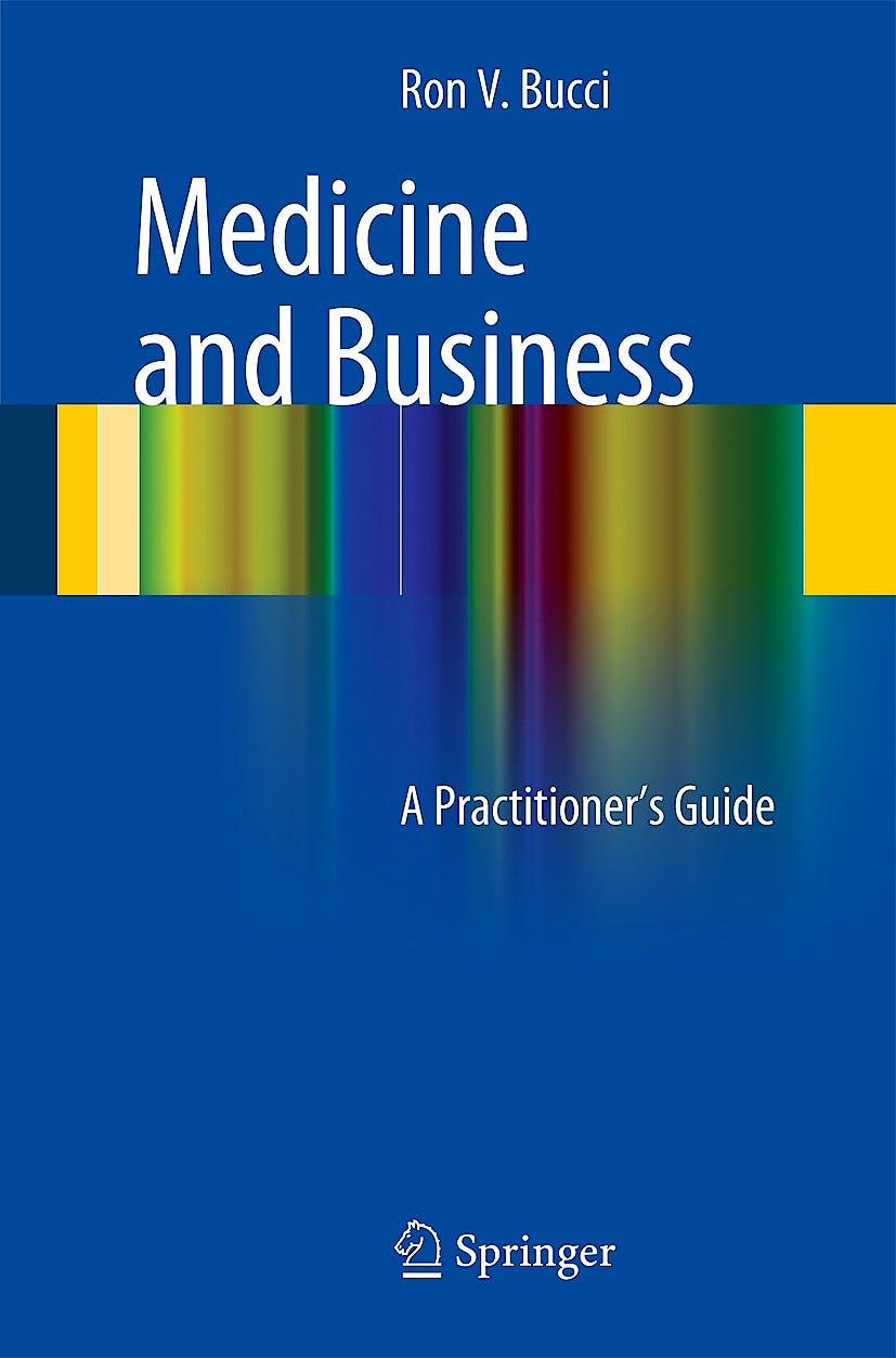 Portada del libro 9783319040592 Medicine And Business. a Practitioner's Guide
