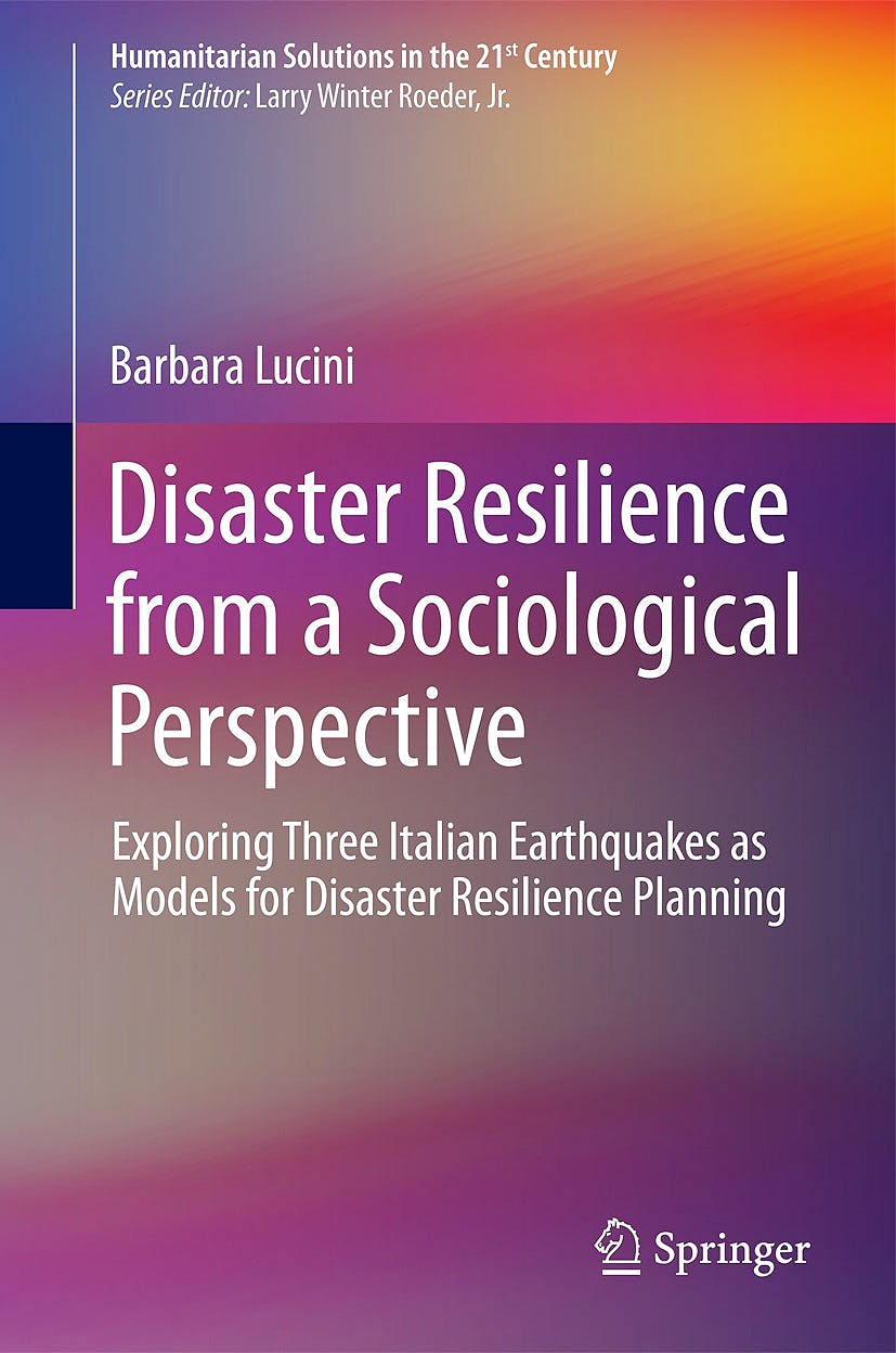 Portada del libro 9783319047379 Disaster Resilience from a Sociological Perspective. Exploring Three Italian Earthquakes as Models for Disaster Resilience Planning (Humanitarian…