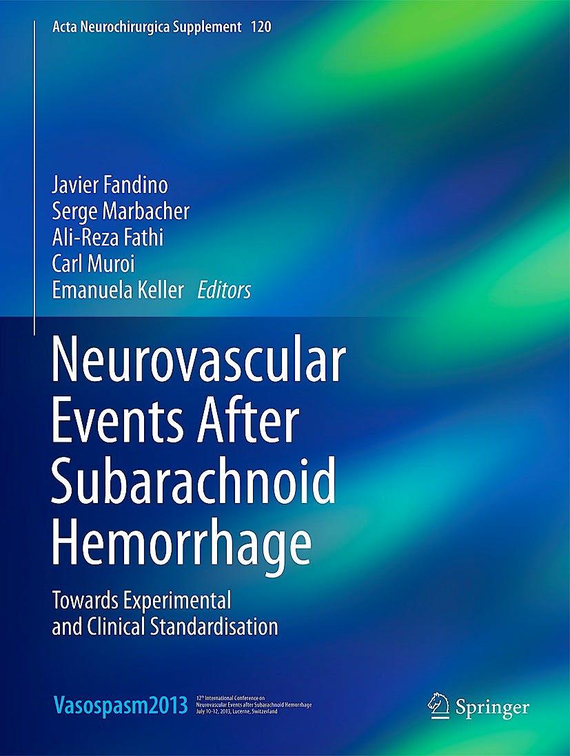 Portada del libro 9783319049809 Neurovascular Events after Subarachnoid Hemorrhage. towards Experimental and Clinical Standardisation (Acta Neurochirurgica Supplement 120)