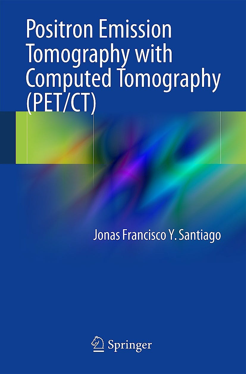 Portada del libro 9783319055176 Positron Emission Tomography with Computed Tomography (Pet/ct)