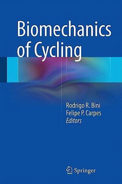 Portada del libro 9783319055381 Biomechanics of Cycling