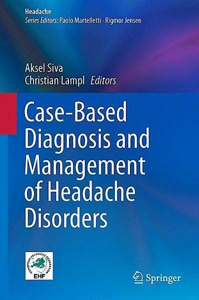 Portada del libro 9783319068855 Case-Based Diagnosis and Management of Headache Disorders (Headache)