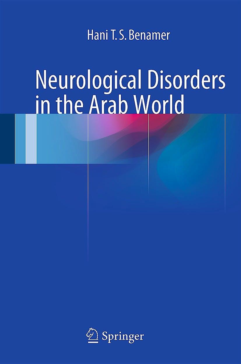 Portada del libro 9783319072562 Neurological Disorders in the Arab World