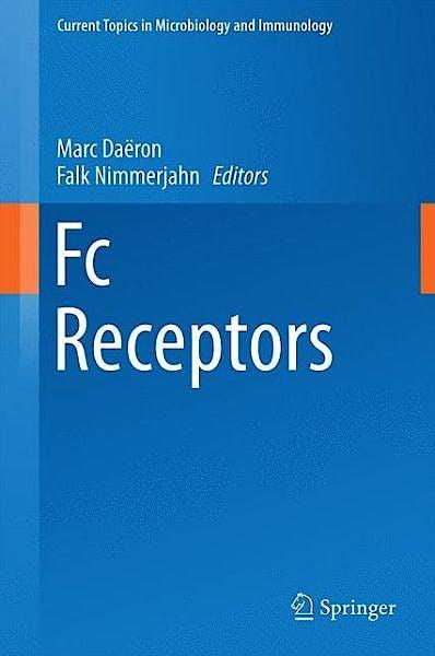 Portada del libro 9783319079103 Fc Receptors. Current Topics in Microbiology and Immunology, Vol. 382