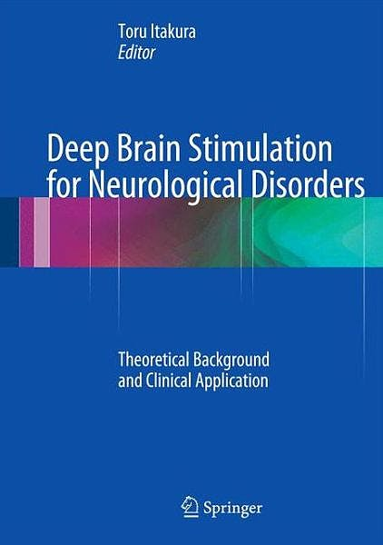Portada del libro 9783319084756 Deep Brain Stimulation for Neurological Disorders. Theoretical Background and Clinical Application