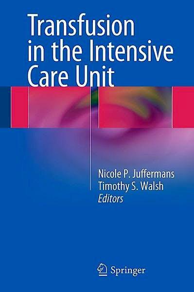 Portada del libro 9783319087344 Transfusion in the Intensive Care Unit