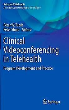 Portada del libro 9783319087641 Clinical Videoconferencing in Telehealth