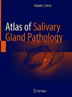 Portada del libro 9783319090207 Atlas of Salivary Gland Pathology