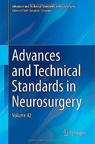 Portada del libro 9783319090658 Advances and Technical Standards in Neurosurgery, Vol. 42 (Hardcover)