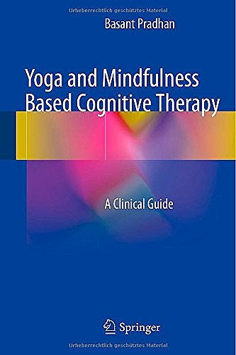Portada del libro 9783319091044 Yoga and Mindfulness Based Cognitive Therapy. a Clinical Guide