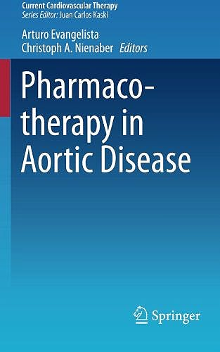Portada del libro 9783319095547 Pharmacotherapy in Aortic Disease (Current Cardiovascular Therapy, Vol. 7)
