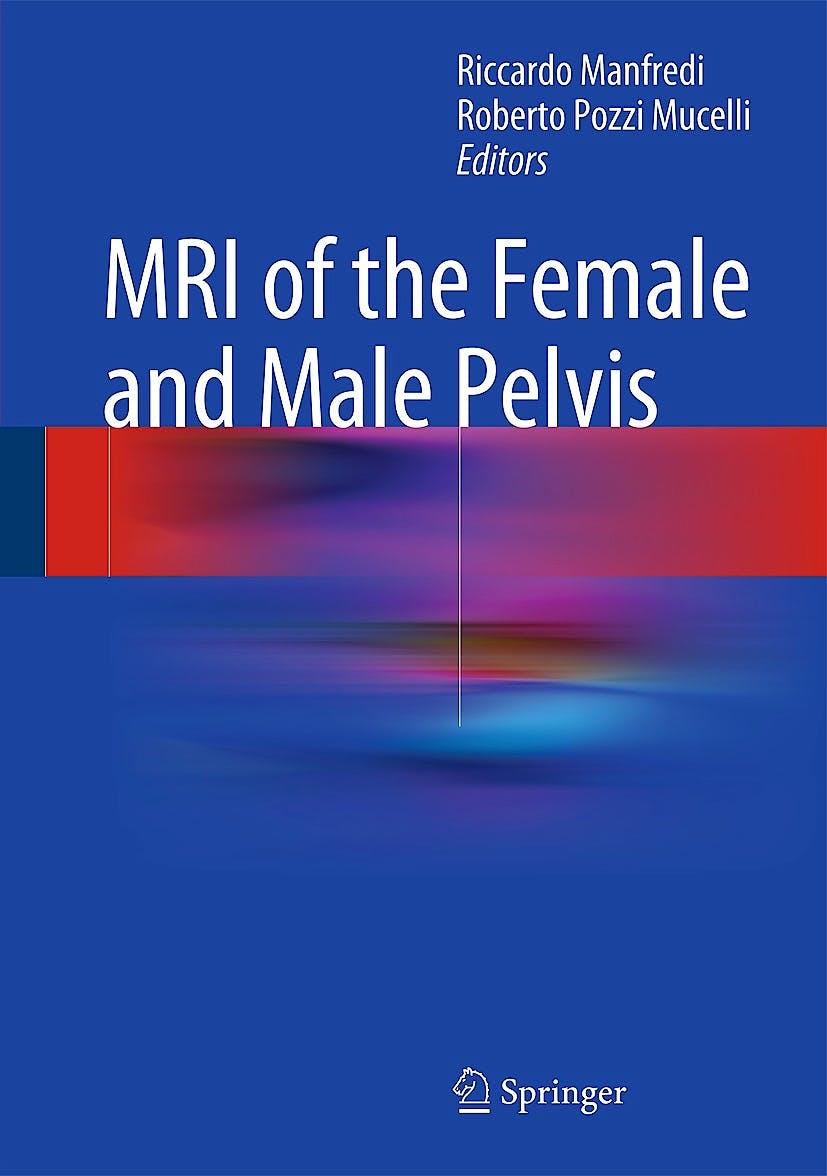 Portada del libro 9783319096582 MRI of the Female and Male Pelvis (Hardcover)